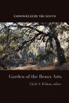 Chronicles of the South: Garden of the Beaux Arts - Thomas Fleming, Clyde N. Wilson