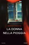 La donna nella pioggia - Marina Visentin
