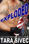 The Firework Exploded (The Holidays #3) - Tara Sivec