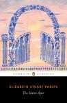 The Gates Ajar - Elizabeth Stuart Phelps