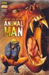 Animal man: La naturaleza de la bestia (Animal Man #1 de 6) - Grant Morrison, Chag Troug, Doug Hazlewood