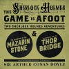 The Game Is Afoot: Two Sherlock Holmes Adventures - Sir Arthur Conan Doyle, Graeme Malcolm, Inc. Blackstone Audio