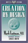 Creation by Design - Mark Eastman