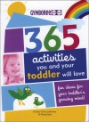 365 Activities You and Your Toddler Will Love - Nancy Wilson Hall, Wendy Masi