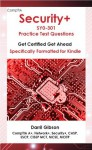 CompTIA Security+ SY0-301 Practice Test Questions (Get Certified Get Ahead) - Darril Gibson