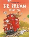 Dr. Brumm Fährt Zug - Daniel Napp