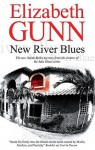 New River Blues - Elizabeth Gunn