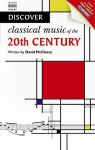 Discover Music Of The Twentieth Century (Discover (Naxos)) - David McCleery