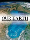 Our Earth, The Ultimate Refernce Resource for the Whole Family - EDITORIAL