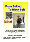 From Bullied To Black Belt - Simon Morrell, Geoff Thompson