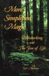 More Simplified Magic: Pathworking with the Tree of Life (Pathworking on the Tree of Life Series) - Ted Andrews, Pagyn Alexander-Harding