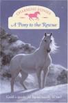 Charming Ponies: A Pony to the Rescue - Lois K. Szymanski