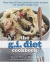 The G.I. Diet Cookbook: More Than 100 Low Glycemic-Index Recipes for Healthy Weight Loss - Antony Worrall Thompson, Jane Suthering