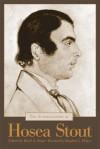 The Autobiography of Hosea Stout - Reed A. Stout, Stephen L. Prince, Stephen L LPrince