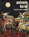 Antonio Berni: Juanito and Ramona - Mari Carmen Ramirez, Marcelo Pacheco, Guillermo David, Victoria Giraudo, Andrea Giunta, Hector Olea, Michael Wellen