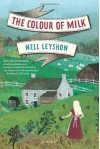By Nell Leyshon The Colour of Milk: A Novel (Reprint) [Paperback] - Nell Leyshon