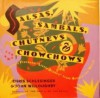 Salsas, Sambals, Chutneys and Chowchows - Chris Schlesinger, John Willoughby