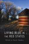 Living Blue in the Red States - David Starkey