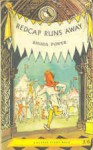 Redcap Runs Away - Rhoda Power, C. Walter Hodges