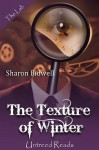The Texture of Winter - Sharon Bidwell