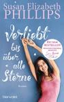 Verliebt bis über alle Sterne: Roman (Die Chicago-Stars-Romane 8) (German Edition) - Claudia Geng, Susan Elizabeth Phillips