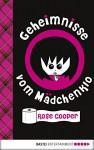 Geheimnisse vom Mädchenklo - Rose Cooper, Yvonne Hergane