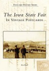 The Iowa State Fair in Vintage Postcards - Ron Playle