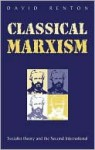Classical Marxism - David Renton
