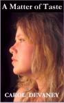 A Matter of Taste - Carol DeVaney