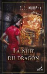 La Nuit Du Dragon - Catie E Murphy, Fabrice Canepa