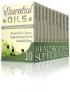 Healthy Living Super Bundle: Take Charge of Your Health with These Easy Steps (alternative medicine, coconut oil, diets) - Tina Morgan, Debra Brooks, Donna Lee, John Davis, Olivia Thomas, Derick Wells, Ryan Davis, Paola Duglas, Tom Hastings