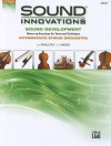 Sound Innovations for String Orchestra -- Sound Development: Cello - Bob Phillips, Kirk Moss