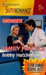 Family Practice (Emergency #4) (Harlequin Superromance No. 844) - Bobby Hutchinson