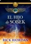 El hijo de Sobek (Kane Chronicles) - Rick Riordan