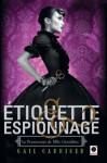 Etiquette & Espionnage - Gail Carriger, Sylvie Denis