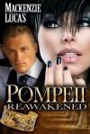Pompeii Reawakened - Mackenzie Lucas