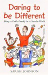 Daring To Be Different - Sarah Johnson