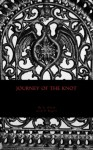 Journey of the Knot (Power of the Knots) (Volume 1) - S.M. Olson, P.G. Rogers