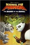 Kung Fu Panda: The Secret of the Scroll - J.E. Bright