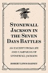 Stonewall Jackson in the Seven Days Battles: An Excerpt from Life and Campaigns of Stonewall Jackson - Robert Lewis Dabney