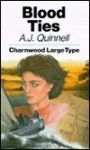 Blood Ties - A.J. Quinnell