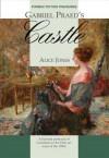 Gabriel Praed's Castle - Alice Ilgenfritz Jones, Mora Dianne O'Neill