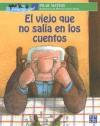 El viejo que no salía en los cuentos - Pilar Mateos