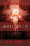Night Biters: A Tale Of Urban Horror - Adrian Harper
