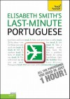 Last-Minute Portuguese with Audio CD: A Teach Yourself Guide - Elisabeth Smith