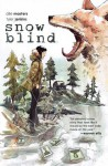 Snow Blind - Tyler Jenkins, Ollie Masters