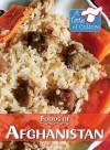 Foods of Afghanistan - Barbara Sheen
