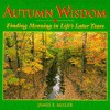Autumn Wisdom - James E. Miller