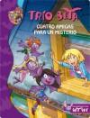 Trío Beta 1. Cuatro amigas para un misterio (Spanish Edition) - Roberto Pavanello