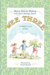 Wee Three: A Mother's Love in Verse - Marta Moran Bishop, Helen Springer Moran, Hazel Mitchell